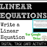 Write a Linear Equation Activity Digital Task Card Includes Word Problems