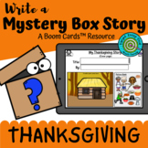 Write a Mystery Box Story: Thanksgiving (Boom Cards™)