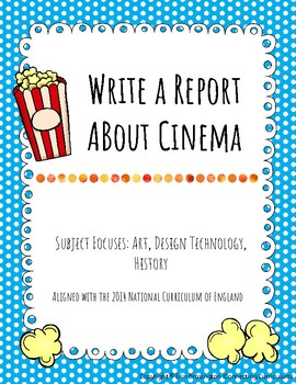 Write a Report About Cinema FREEBIE!