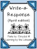 Write-a-Response April Edition
