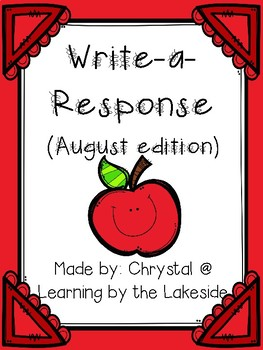 Write-a-Response August Edition
