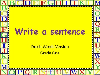 Write a Sentence with a Dolch grade one word