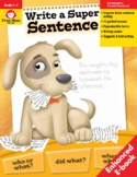 Write a Super Sentence, Grades 1-3 - Teacher Resource Book, E-book