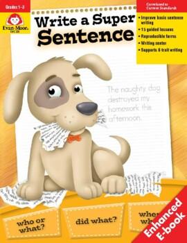 Write a Super Sentence, Grades 1-3 - Teacher Resource Book