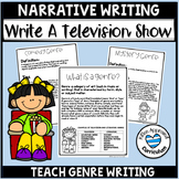 Genre Narrative Writing Write a Television Episode