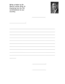 Write a letter to Dr. Martin Luther King, Jr.!