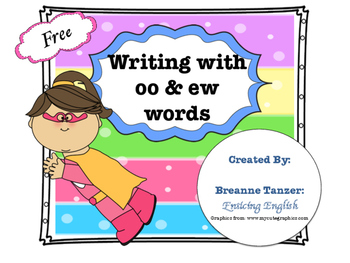 Write a story: writing center for ew/oo practice (freebie)