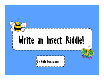 Write an Insect Riddle!