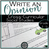 Opinion Writing {Time Travel Cross Curricular - Social Studies}