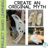 Write an Original Myth Project Based Learning