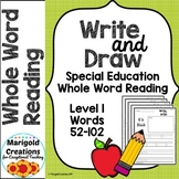 Write and Draw Writing Practice for Whole Word Reading in
