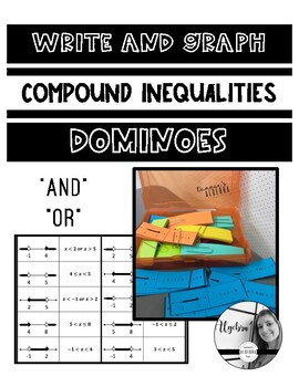 Write and Graph Compound Inequality Dominoes