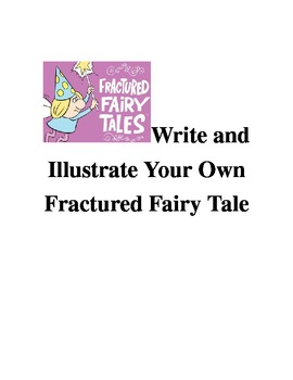 Write and Illustrate Your Own Fractured Fairy Tale
