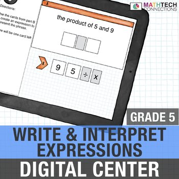 Write and Interpret Expressions - 5th Grade Digital Math Center
