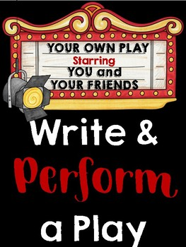 Write and Perform a Play