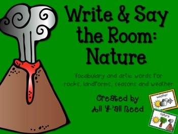 Write and Say the Room: Nature