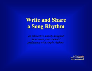 Write and Share a Song Rhythm