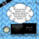 Write and Solve Addition and Subtraction Equations with one Variable