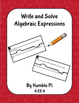 Write and Solve Algebraic Expressions- 6.EE.6
