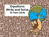 Write and Solve the Equations-32 Task Cards-Algebra-Atlas Theme