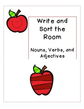 Write and Sort the Room: Nouns, Verbs, Adjectives