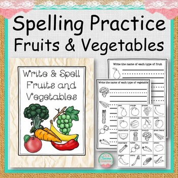 Spelling Practice Fruits and Vegetables