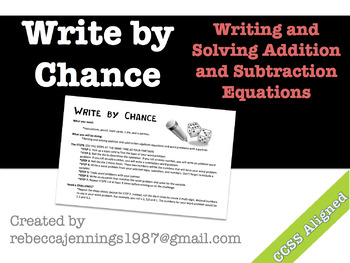 Write by Chance: Writing and Solving Addition and Subtraction Equations