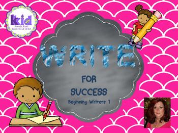 Write for Success:  Beginning Writers 1