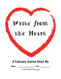 Write from the Heart-A February Journal About Me