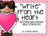 Write from the Heart ~ Mini Lesson and Craftivity {Dollar Spot}