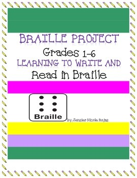Braille Writing Project- Great with Helen Keller or Louis Braille Reading