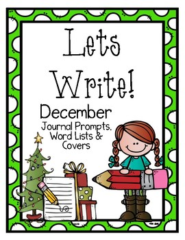 Write it! December Journal Prompts, Word Lists, and Cover Pages