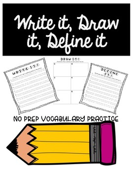 Write it, Draw it, Define it - No Prep Vocabulary Practice