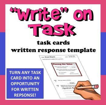 "FREE ""Write"" on Task - task card written response template"