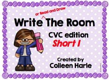 Write (or Read and Draw) the Room/CVC Short I