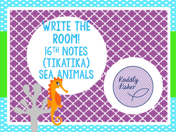Write the Room (16th notes - tikatika) Sea Animals