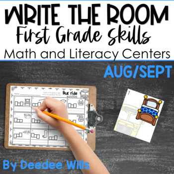 Write the Room 1st Grade: August & September