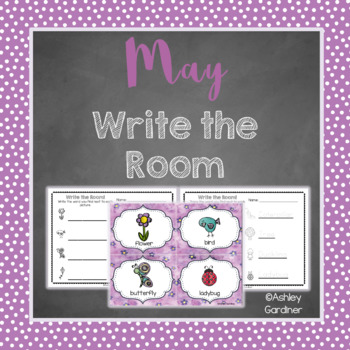 Kindergarten Write the Room - May {Write the Room Monthly}