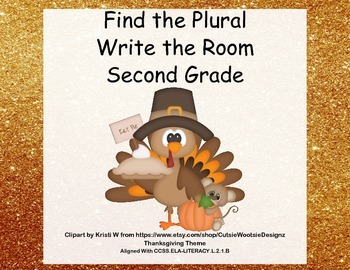 Write the Room Activity-Find the Plurals-Grade 2 CCSS-Than