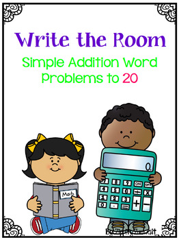 Write the Room - Addition Word Problems to 20