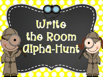 Write the Room Alpha-Hunt (CCSS) with Differentiated Response Options