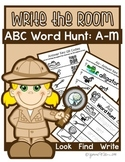 Write the Room - Alphabet Word Hunt Letters  A-M