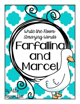 Write the Room: Amazing Words: Farfallina and Marcel