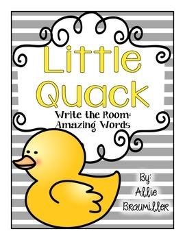 Write the Room: Amazing Words: Little Quack