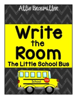 Write the Room: Amazing Words: The Little School Bus