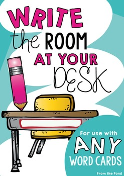 Write the Room At Your Desk - Packet for ANY Word Cards