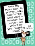 Write the Room Audio: QR Code CVC Words with Missing Vowels