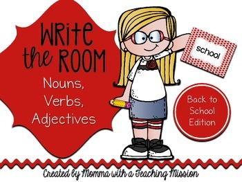 Write the Room : Back to School Edition Nouns, Verbs, Adjectives