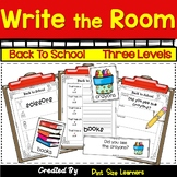 Write the Room Back to School  Kindergarten through 2 Differentiated