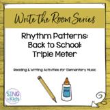 Write the Room: Back to School (Triple Meter)